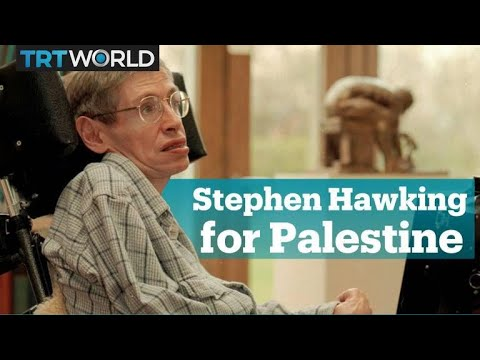 All the times Stephen Hawking stood up for Palestine