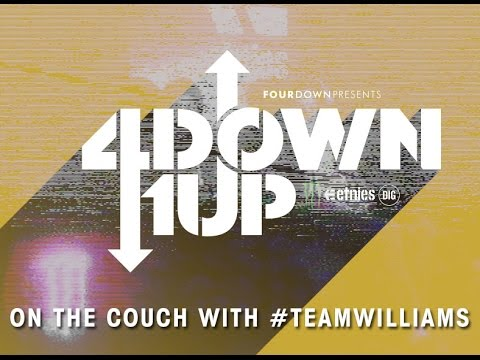 4Down 1Up On The Couch With #TeamWilliams
