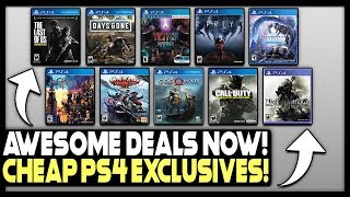 10 AWESOME PS4 GAME DEALS AVAILABLE RIGHT NOW - PS4 EXCLUSIVES SUPER CHEAP!
