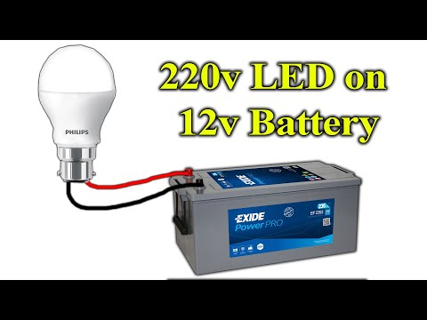 How To Use 220v LED Bulb On 12v Battery
