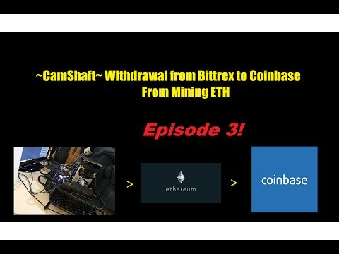 Mining withdrawl from Bittrex to Coinbase