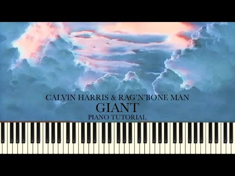 Calvin Harris & Rag'n'Bone Man - Giant (Piano Tutorial + Sheets)