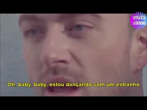 Sam Smith & Normani - Dancing with a Stranger Tradução Legendado