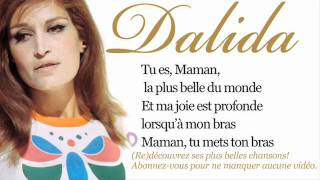 Dalida - Maman, la plus belle du monde - Paroles (Lyrics)