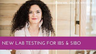 New Lab Testing for IBS & SIBO - Dr. Jolene Brighten