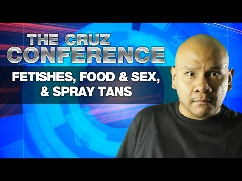 Fetishes, Food & Sex, & Spray Tans | The Cruz Conference
