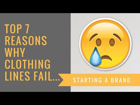 Top 7 Reasons Why Clothing Lines Fail