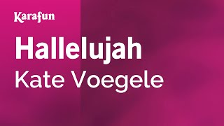 Video Karaoke Hallelujah - Kate Voegele * download MP3, 3GP, MP4, WEBM, AVI, FLV Agustus 2018