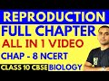 REPRODUCTION (FULL CHAPTER) | CLASS 10 CBSE