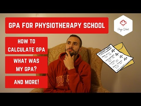 GPA FOR PHYSIOTHERAPY SCHOOL IN CANADA