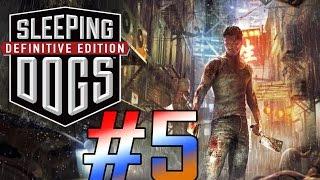 Sleeping Dogs: Definitive Edition Gameplay Walkthrough - Part 5 [PC Max HD]
