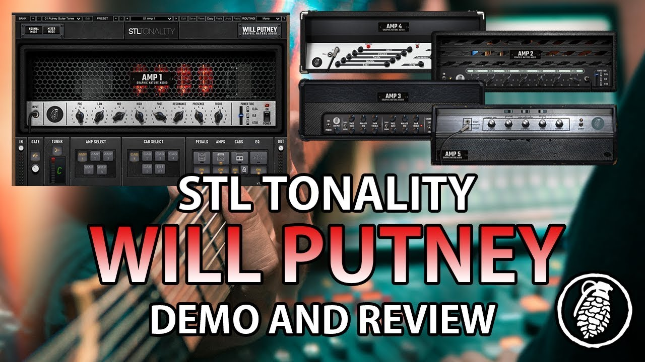 STL Tonality WILL PUTNEY - Demo and Review [STL Tones]