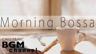 Morning Bossa Nova Music - Soft Jazz Music for Relaxation