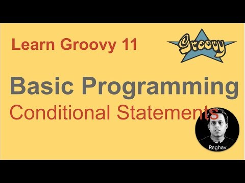 Groovy Beginner Tutorial 11 | Conditional Statements | If Else Switch Case