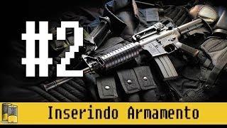 #2 Projeto ApocalipZ reconstruindo | Inserindo Armamento