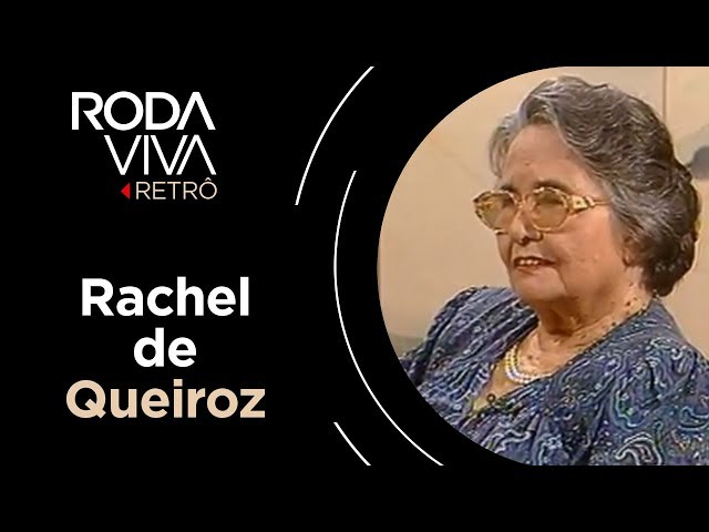 Roda Viva | Rachel de Queiroz | 1991