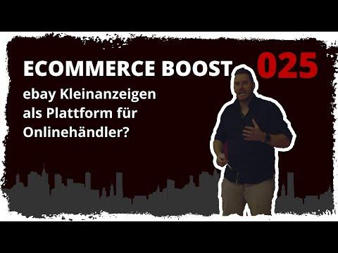 ecommerce boost #025: ebay Kleinanzeigen als Plattform für Onlinehändler?