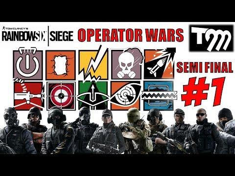 RAINBOW SIX SIEGE - Operator Wars - SEMI FINAL #1