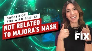 Breath of the Wild Sequel NOT Related to Majora's Mask - The Daily Fix