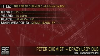 Peter Chemist - Crazy Lady Dub (Kingdom Records | 1984)