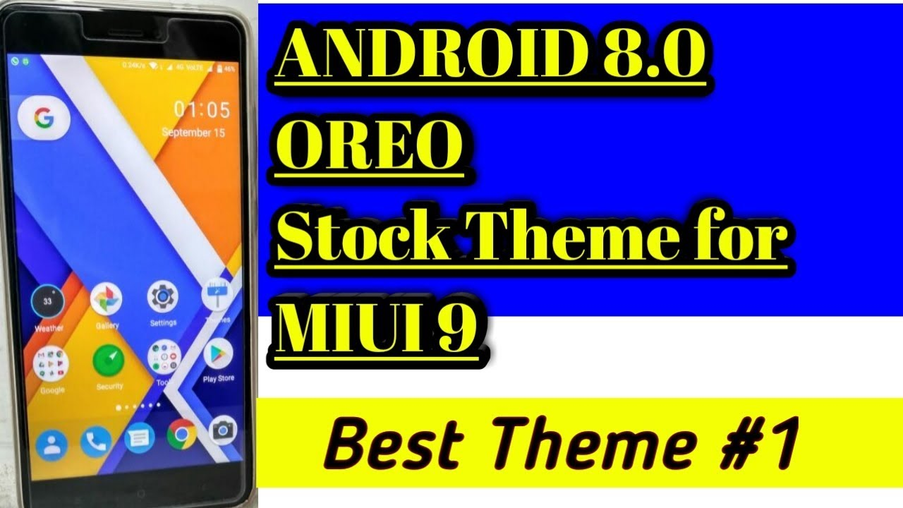 Android 8 0 OREO Stock Theme For MIUI 9 || Android Stock Theme || Best  Themes For MIUI #1 || Uday