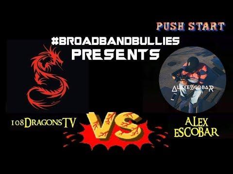 BROADBAND BULLIES THE GREAT DEBATE 108DRAGOON TV VS ALEX OH  ITS ON FIRE !!!