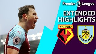 Watford v. Burnley | PREMIER LEAGUE EXTENDED HIGHLIGHTS | 1/19/19 | NBC Sports