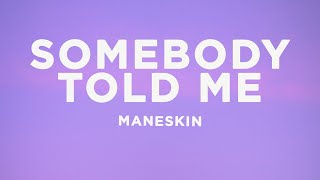 Måneskin - Somebody Told Me (Lyrics)