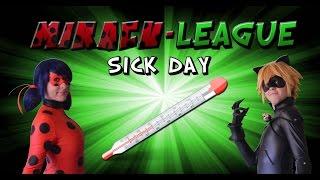 Miracu-League: Miraculous Ladybug and Cat Noir - Episode 5: Sick Day