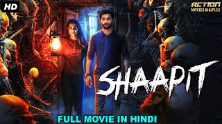 "South Indian Movies Dubbed In Hindi Full Movie ""SHAAPIT"" 
