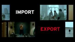 Import Export   trailer