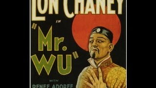 Silent Film Saturday #6: Mr. Wu