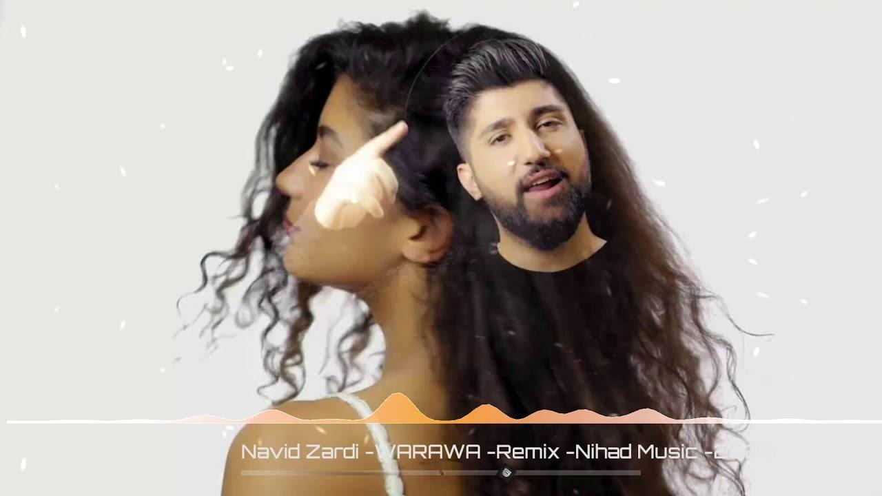 Navid Zardi- WARAWA (kurdish remix) 2020نافيد زردي- ريميكس كردي