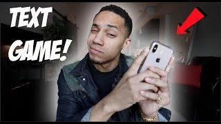 How To Text A Woman! (Text Game)