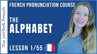 Lesson 1 - The French alphabet | French pronunciation course