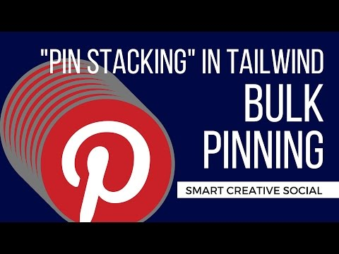 "Bulk Pinterest Scheduling with Tailwind – how to ""Pin Stack""  – Jennifer Priest (Social Media)"