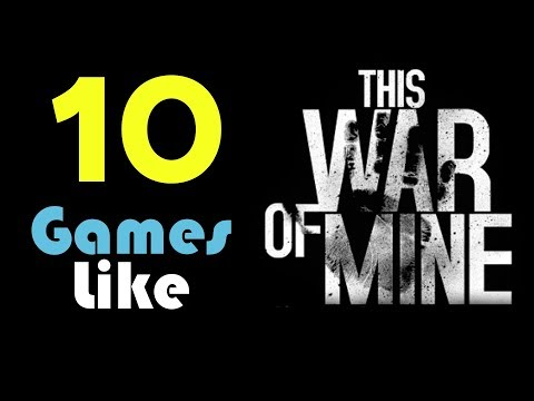 ★ 10 Games Like This War Of Mine ★