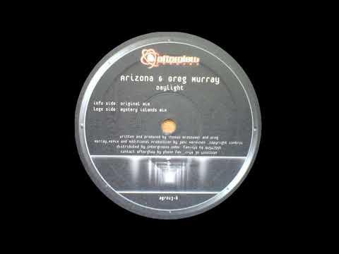 Arizona \u0026 Greg Murray - Daylight (Mystery Islands Remix) [Afterglow Records 2003]