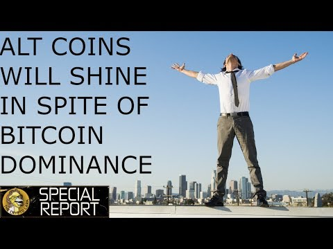 Crypto Alt Coins Will Boom - In Spite Of Bitcoin Dominance - Here Is Why!