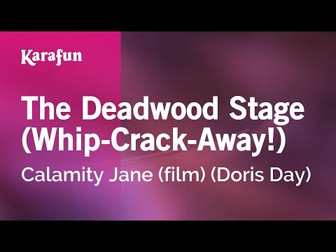 Karaoke The Deadwood Stage (Whip-Crack-Away!) - Doris Day *