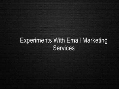 Experiments With Email Marketing Services