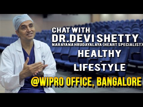 A chat with Dr.Devi Shetty, Narayana Hrudayalaya (Heart Specialist) Bangalore