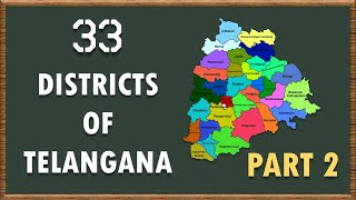 33 DISTRICTS OF TELANGANA || NEW DISTRICTS OF TELANGANA ||DISTRICTS OF TELANGANA || PART 2.