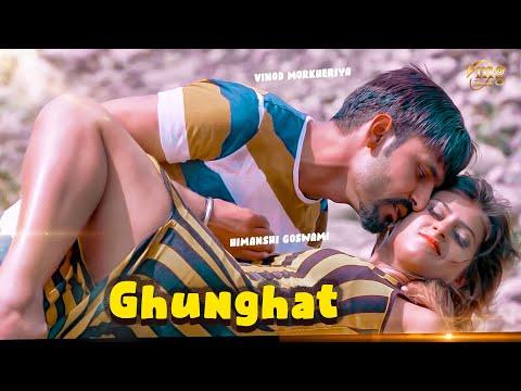 ✓New Haryanvi Song 2018 # Ghunghat # Vinod Morkheriya # Himanshi Goswami # Latest Haryanvi Song 2018