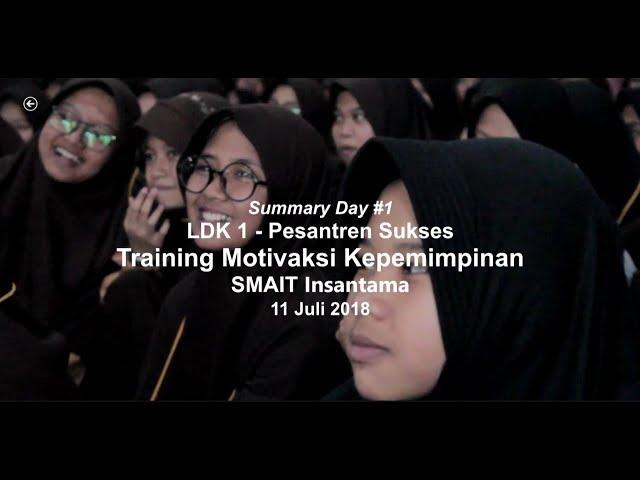 Summary Day 1 LDK 1 SMAIT Insantama 2018