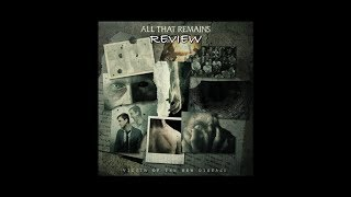 All That Remains - Victim Of The New Disease (2018) Album Review