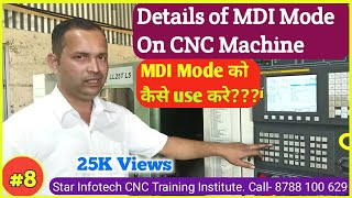 Learn CNC part 8 / Details of MDI MODE on CNC machine / आओ CNC सीखे भाग 8 / how to use MDI MODE