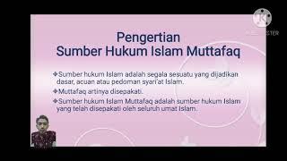 Sumber Hukum Islam Muttafaq Presentasi Fiqh Kelompok 2 Youtube