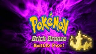"Roblox Pokemon Brick Bronze - #9 ""Battle Pier!"" - Commentary"