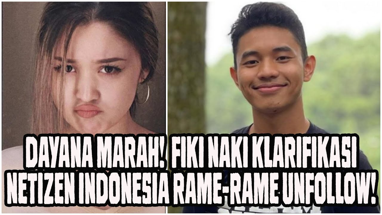 Dayana Marah! Fiki Naki Klarifikasi! Netizen Indonesia Unfollow Rame-Rame IG Dayana!